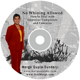 No Whining Allowed – How to Deal With Employee Complaints and Concerns