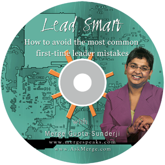 Lead Smart – How to Avoid the Most Common First-time Leader Mistakes