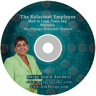 The Reluctant Employee – How to Lead, Train and Motivate the Change-Resistant Worker