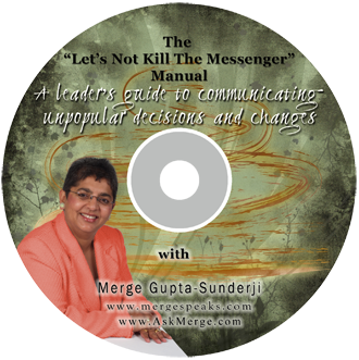 """The """"Let's Not Kill The Messenger"""" Manual – The leader's guide to communicating unpopular decisions and changes"""
